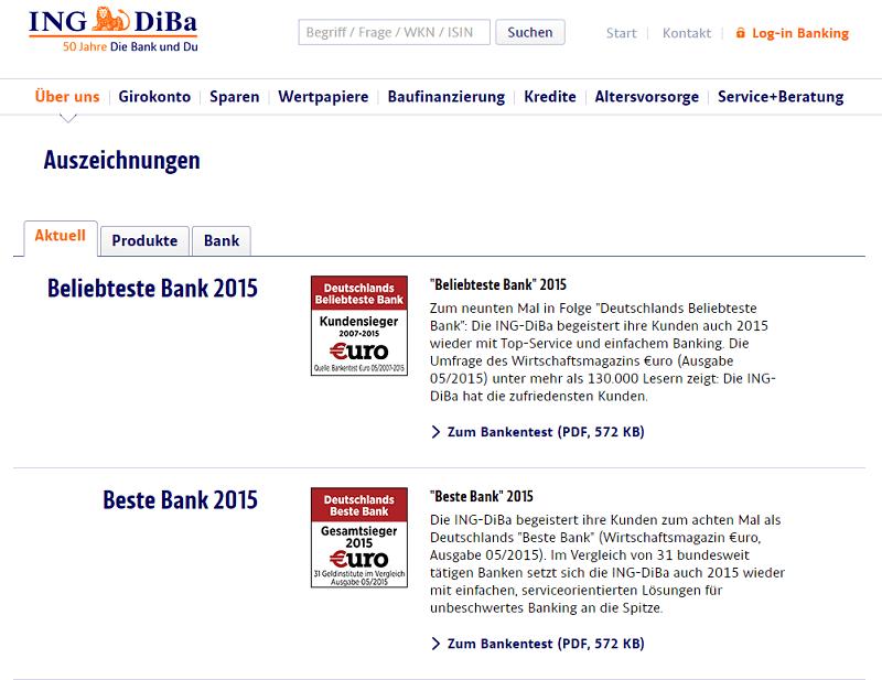 ING-DiBa – Beurteilungen – Die ING-DiBa wird immer wieder für ihre Produkte, als Arbeitgeber oder als Unternehmen an sich von verschiedensten Testinstitutionen Ausgezeichnet. Zu den ausgezeichneten Produkte gehört auch der ING-DiBa Ratenkredit.