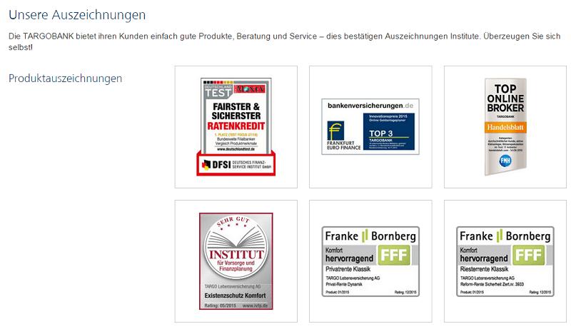 Bewertungen und Auszeichnungen für die Targobank - Nicht nur für ihre Kreditangebote sonder auch für verschiedenste Produkte, als Unternehmen an sich und als Arbeitgeber und Ausbilder wurde die Targobank vielfach ausgezeichnet.